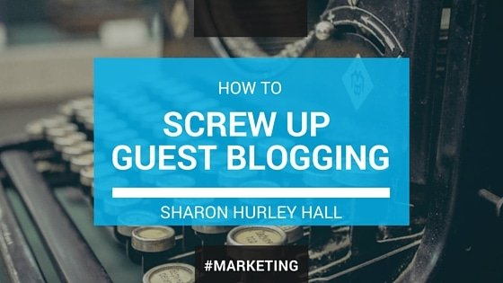 SCREW UP GUEST BLOGGING