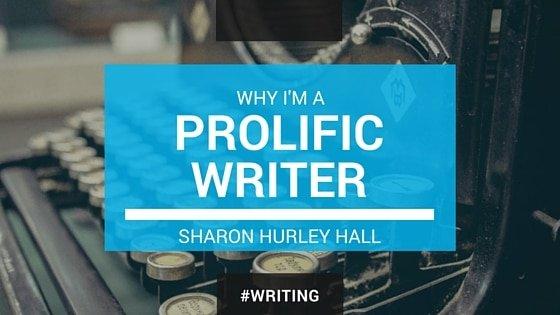 PROLIFIC WRITER