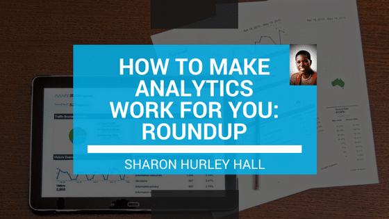 How to Make Analytics Work for You