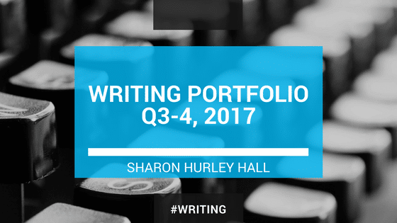 Writing portfolio Sharon Hurley Hall 2017
