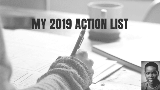 My 2019 Action List