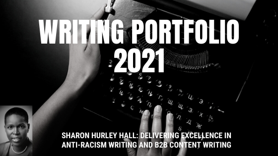 2021 writing portfolio Sharon Hurley Hall
